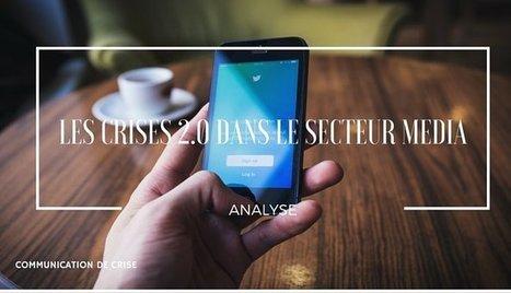 Les crises 2.0 dans le secteur média : Analyses | Société numérique, Information-Communication | Scoop.it