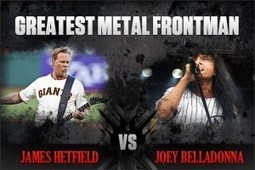 James Hetfield vs. Joey Belladonna - Greatest Metal Frontman, Round 1 | jeff's front page of music, sports, and more | Scoop.it