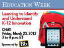 Education Week: Learning to Identify and Understand K-12 Innovation | The Teaching Librarian | Scoop.it
