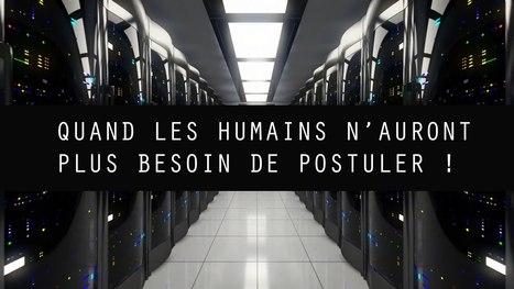 Quand les humains n'auront plus besoin de postuler ! - YouTube | prospective des organisations | Scoop.it