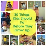 30 Things Kids Should Do Before They Grow Up at Kid Scoop | It's Show Prep for Radio | Scoop.it