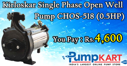 Buy Kirloskar Single Phase Open Well Pump CHOS-518 (0.5HP) | Agriculture pumps | Scoop.it