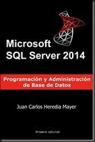 Nuevo libro de SQL Server 2014 en Español « Espacio Digital | Sergio Lima | Scoop.it