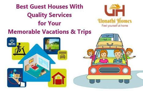Comfortable Guest House Services in Hyderabad | Guest House in Hyderabad | Scoop.it