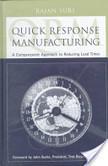 Quick Response Manufacturing | IT184-Dundee-Yasana | Scoop.it