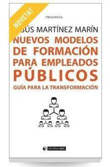 Nuevos modelos de formación para empleados públicos. Guía para la transformación | APRENDIZAJE | Scoop.it