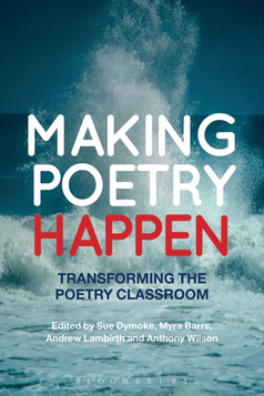 Mike Ferguson reviews Making Poetry Happen | Writing, Research, Applied Thinking and Applied Theory: Solutions with Interesting Implications, Problem Solving, Teaching and Research driven solutions | Scoop.it