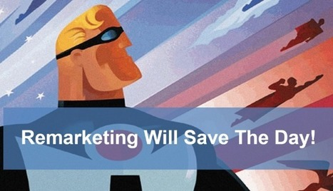 5 Proven Ways Remarketing Will Make Your Business Ridiculously Successful — Marketing and Growth Hacking | digital marketing strategy | Scoop.it