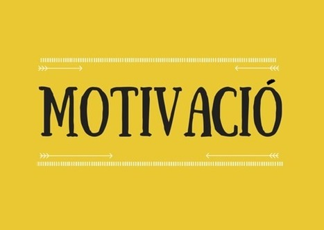 Estratègies i trucs per motivar els teus alumnes I natibergada.cat | Recull diari | Scoop.it