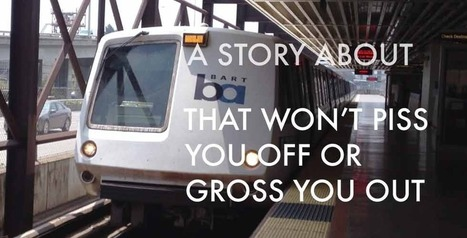 Finally, A Feel Good BART Story | That's Life! | Scoop.it