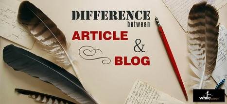 Do you Know - Difference between Article and Blog | Online Marketing Strategy - SMO - SEO - WEBSITE - GOOGLE - Education | Scoop.it