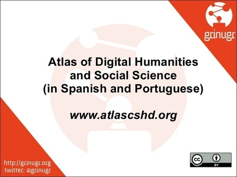 Atlas of Digital Humanities and Social Sciences | Humanidades digitales | Scoop.it