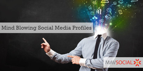 Five Tips for Creating a Mind-Blowing Social Media Profile | Social Media Useful Info | Scoop.it