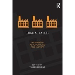 New Book on Digital Labor   Critical Digital Humanities   Social By Design   Scoop.it