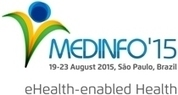 MEDINFO 2015 Proceedings Free to Download (Open Access) | Health and Biomedical Informatics | Scoop.it