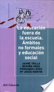 La educación fuera de la escuela | Cine y educación en valores 2.0 | Scoop.it