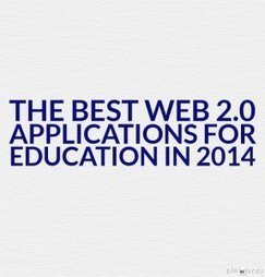 The Best Web 2.0 Applications For Education In 2014 | educators tools | Scoop.it
