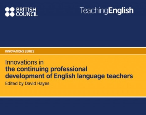 Innovations in the continuing professional development of English Language teachers | < ELT Research > | Scoop.it