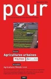 Revue POUR: N° spécial Agricultures Urbaines   AGRONOMIE VEGETAL   Scoop.it
