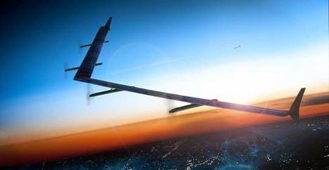 Drone Internet : Facebook franchit une étape décisive | Geeks | Scoop.it