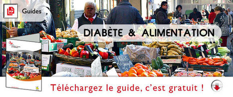 Guide alimentation et diabète | ADC | Scoop.it