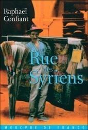 «Rue des Syriens», de Raphaël Confiant | Les 8 Plumes | La Faim de l'Histoire | Scoop.it