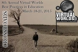 Virtual Worlds Best Practices in Education Conference 2015 | Second Life and Virtual Worlds | Scoop.it