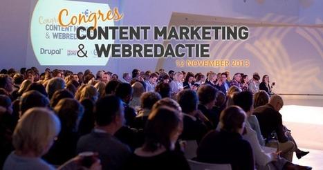 Congres Content Marketing 12 november 2013 #congrescm13 | Congres Contentmarketing & Webredactie Entopic | Scoop.it