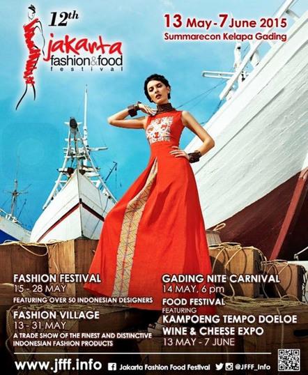 Jakarta Fashion & Food Festival 2015 - Be Global Fashion Network | Benhil - Fashion Market | Scoop.it