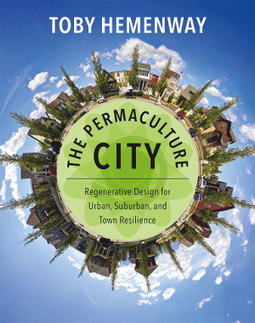 The Permaculture City: Cities as Complex Systems | Eco Village | Scoop.it
