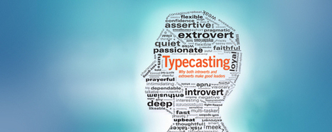 Typecasting: Are You an Introvert or an Extrovert? | Leadership Potential | Scoop.it