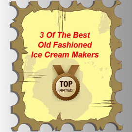 Fun Homemade Foods: Old Fashioned Ice Cream Maker | Fun Homemade Foods | Scoop.it