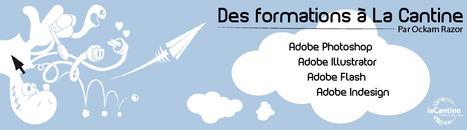 Des formations de La Cantine à La Cantine Toulouse | La Cantine Toulouse | Scoop.it