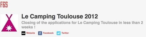 Rejoignez le Camping Toulouse, nouvel accélérateur de start-up innovantes | La lettre de Toulouse | Scoop.it