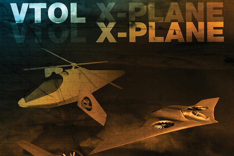 DARPA confirms VTOL X-Plane contract recipients - News - Shephard | Aviation | Scoop.it