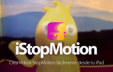 iStopMotion te permite grabar vídeos Stop Motion desde el iPad | iPad classroom | Scoop.it