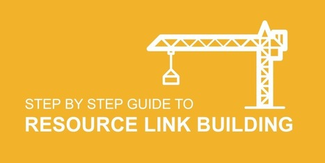 Step-by-Step Guide to Resource Link Building | Online Marketing Resources | Scoop.it
