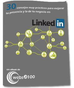 eBook Gratuito '30 consejos prácticos para mejorar tu presencia en LinkedIn' | elearning_nuvallejo | Scoop.it