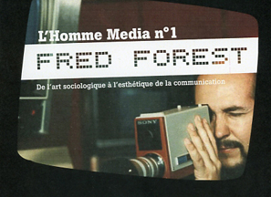 L'Homme Media N°1 | exposition Fred Forest au CDA d'Enghien-les-Bains (94) | Teaching image & photography | Scoop.it