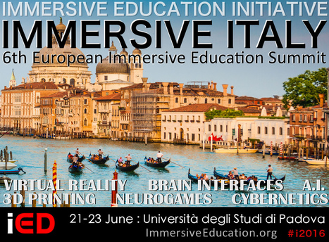 Immersive Italy and 6th European Immersive Education Summit Host and Dates Announced | Immersive Education Initiative | Mundos Virtuales, Educacion Conectada y Aprendizaje de Lenguas | Scoop.it