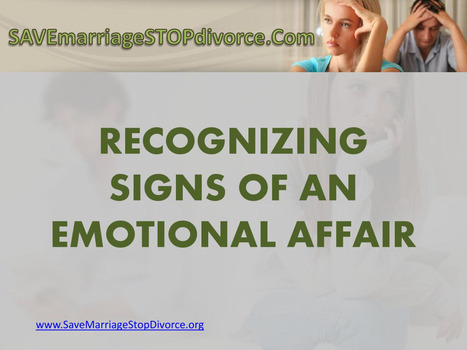 What are the Signs of an Emotional Affair? | chemajean | Scoop.it