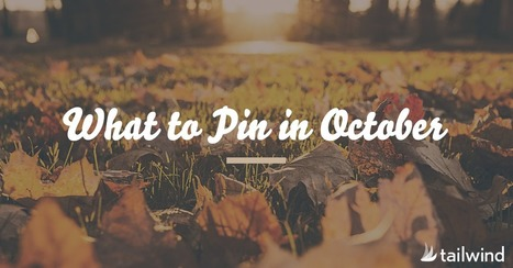 What to Pin in October | Pinterest | Scoop.it