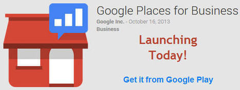 NEW Places for Business Mobile App - Just Launched! | Kelseo - S.E.O, Social Media and Webmaster forums | Scoop.it