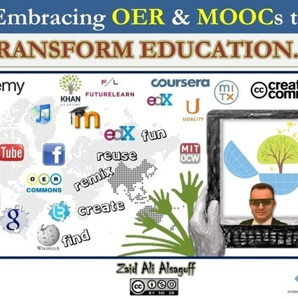 Embracing OER & MOOCs to TRANSFORM EDUCATION. | lärresurser | Scoop.it