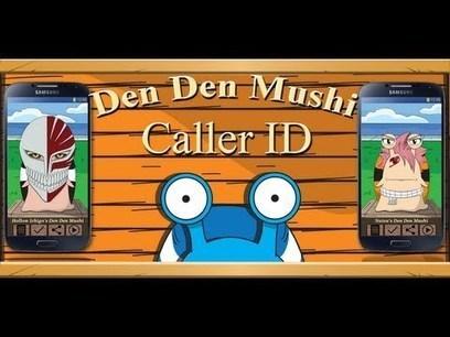 Den Den Mushi Caller ID - Applications Android sur GooglePlay | Den Den Mushi Caller ID | Scoop.it
