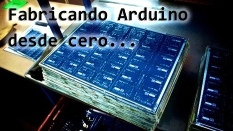 Fabricando Arduino desde cero » Arduteka | Big and Open Data, FabLab, Internet of things | Scoop.it