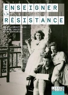 01/12/2016 - Enseigner la Résistance - Site pédagogique | infos-web | Scoop.it