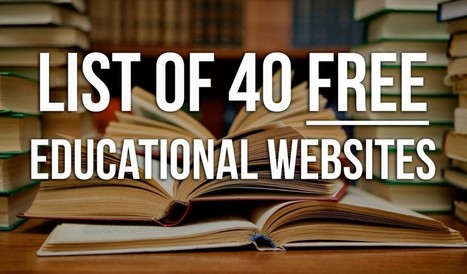 Beat The System With This List Of 40 Free Educational Websites | Enseignement, école, apprentissages mutuels, Mutual & Social Learning | Scoop.it