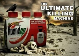 Study Links Monsanto's Roundup to Autism, Parkinson's and Alzheimer's | Food & Farming | Scoop.it