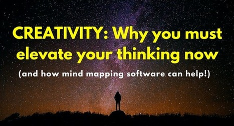 Creativity: Why you must elevate your thinking now | Visual Thinking | Scoop.it